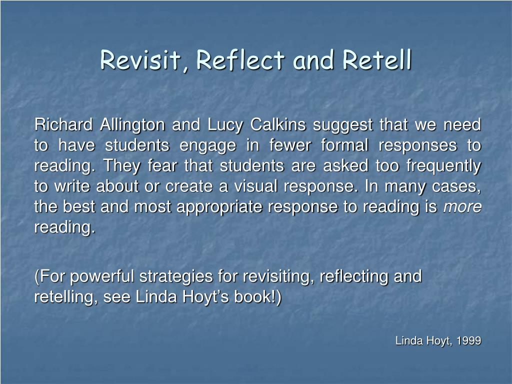 Revisit, Reflect and Retell