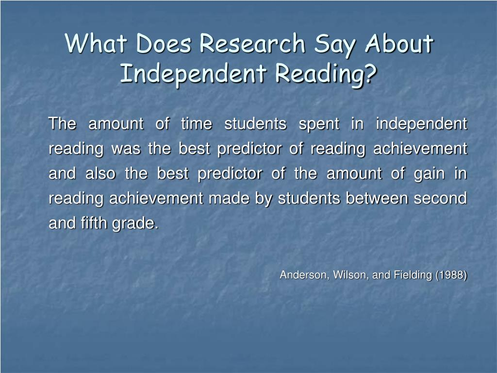What Does Research Say About Independent Reading?