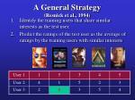 a general strategy resnick et al 19946