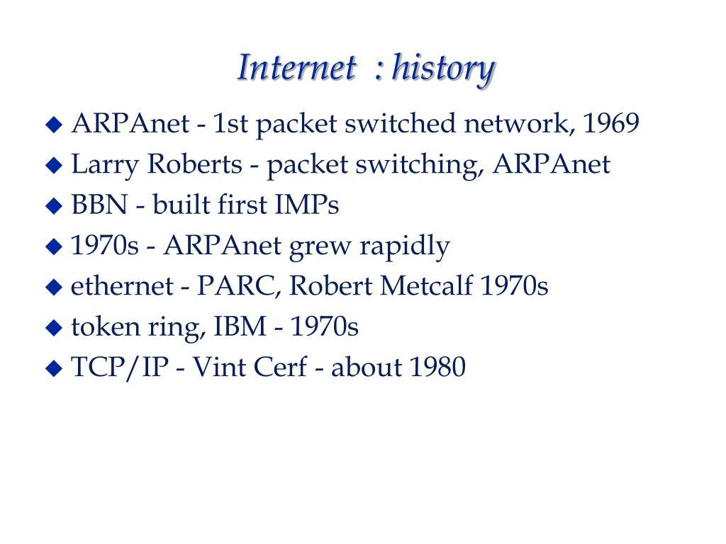 Internet  : history