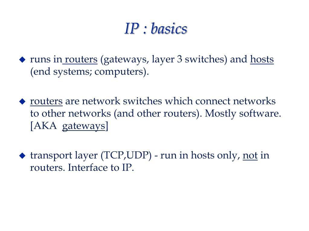 IP : basics