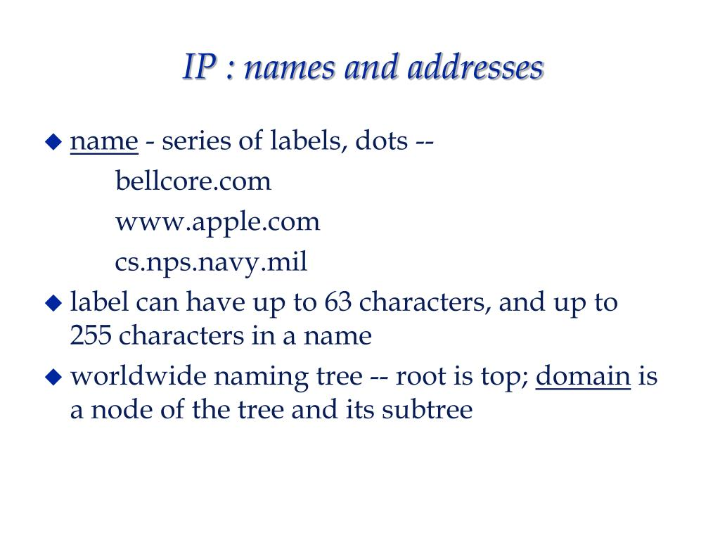 IP : names and addresses