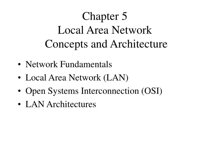 chapter 5 local area network concepts and architecture n.
