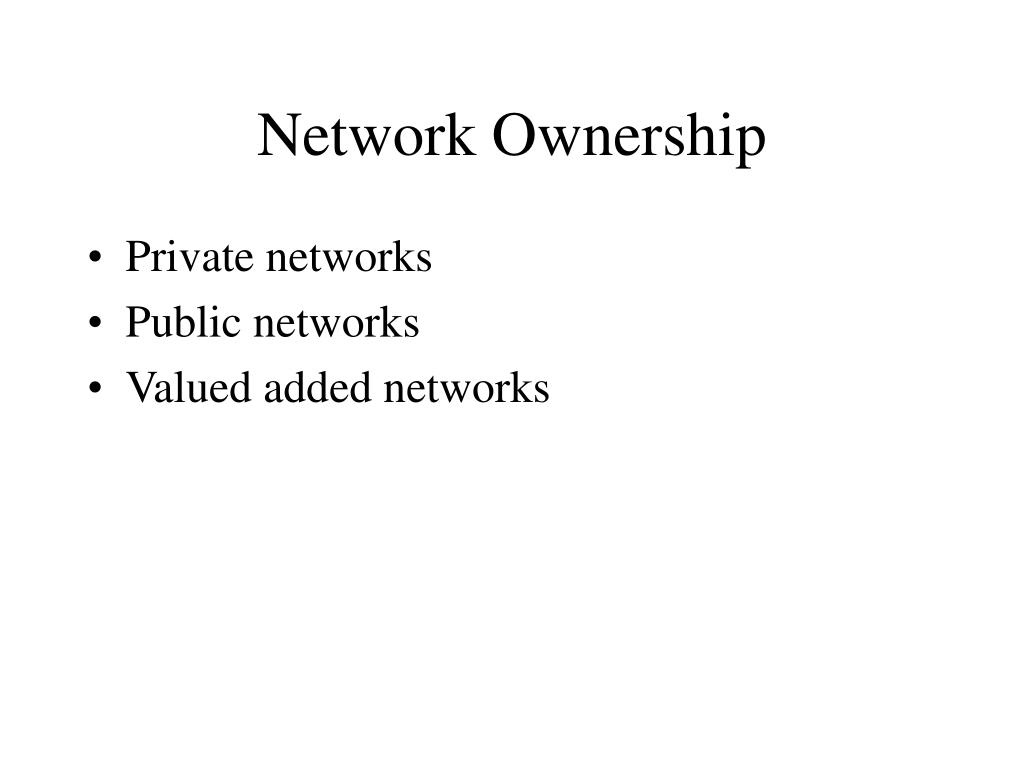 Network Ownership