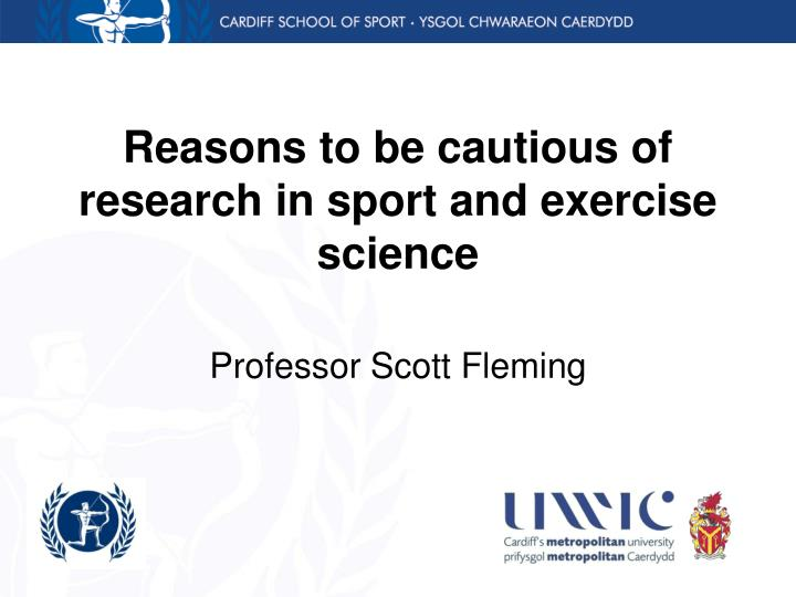 reasons to be cautious of research in sport and exercise science n.