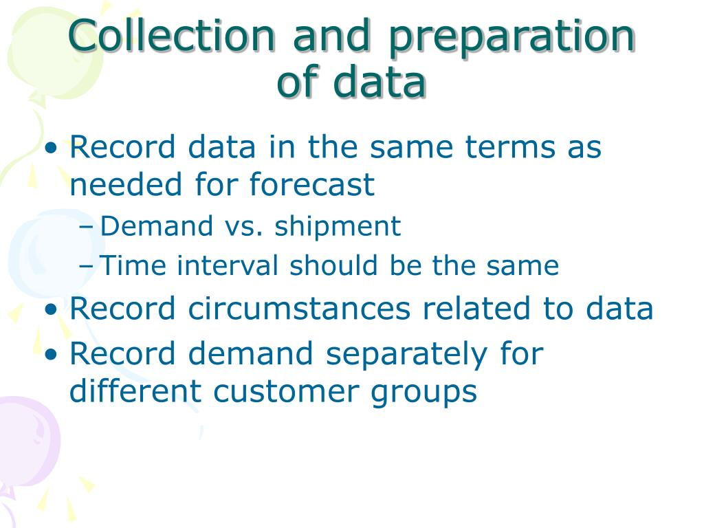 Collection and preparation of data