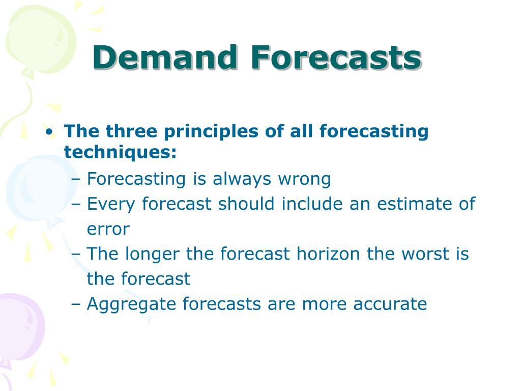 Demand Forecasts