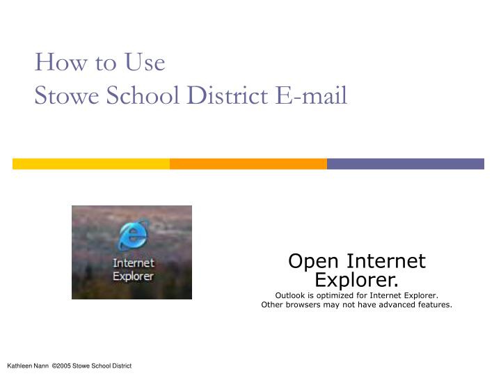How to use stowe school district e mail