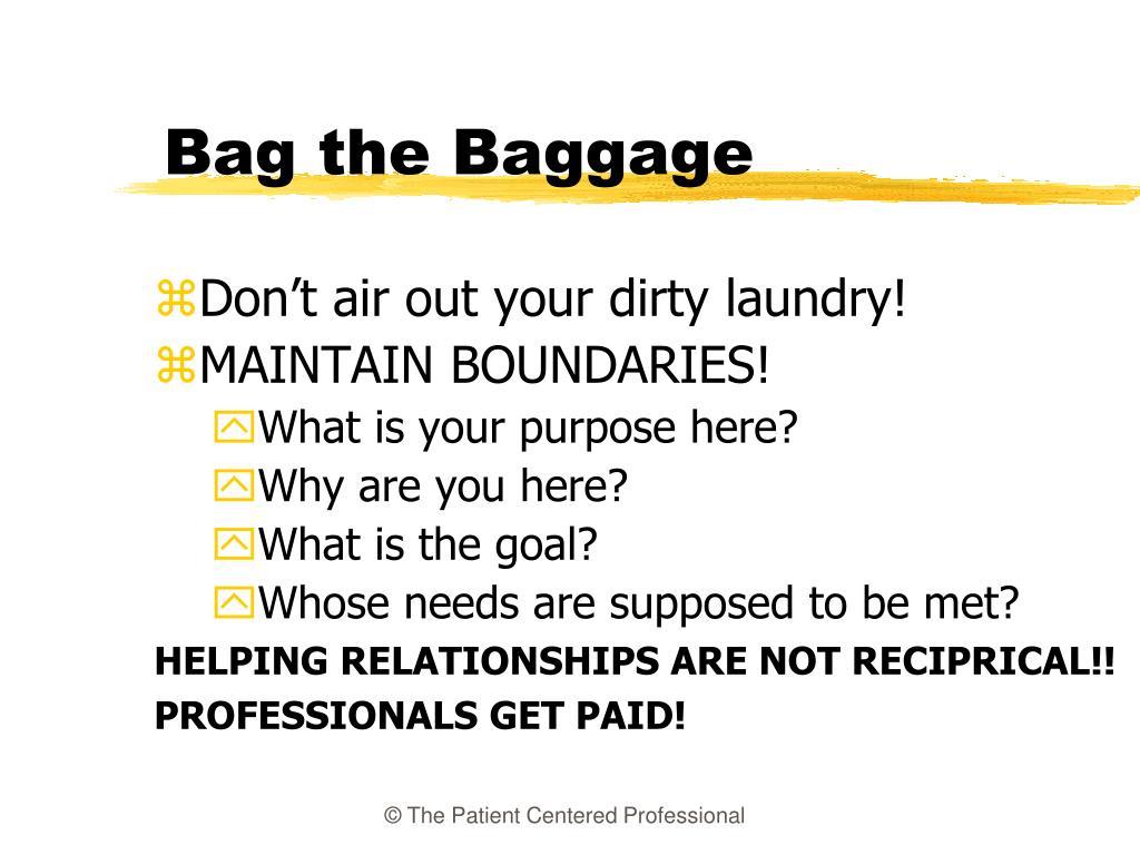 Bag the Baggage