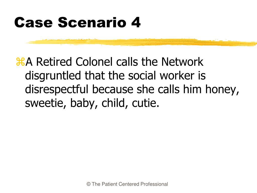 Case Scenario 4