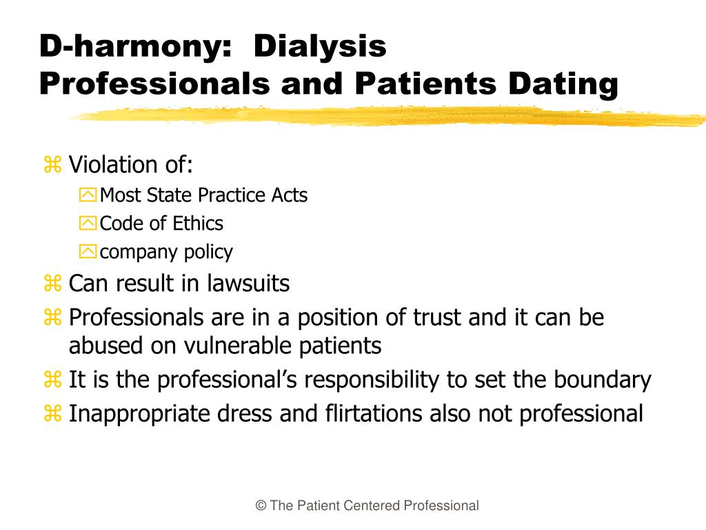 D-harmony:  Dialysis Professionals and Patients Dating