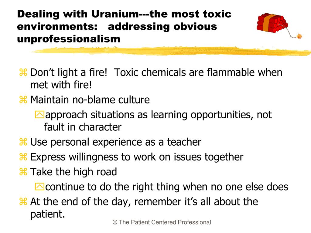 Dealing with Uranium---the most toxic environments:   addressing obvious unprofessionalism
