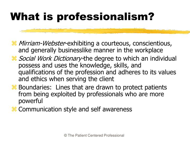 What is professionalism
