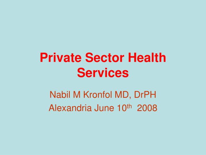 Private sector health services