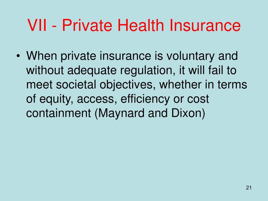 VII - Private Health Insurance
