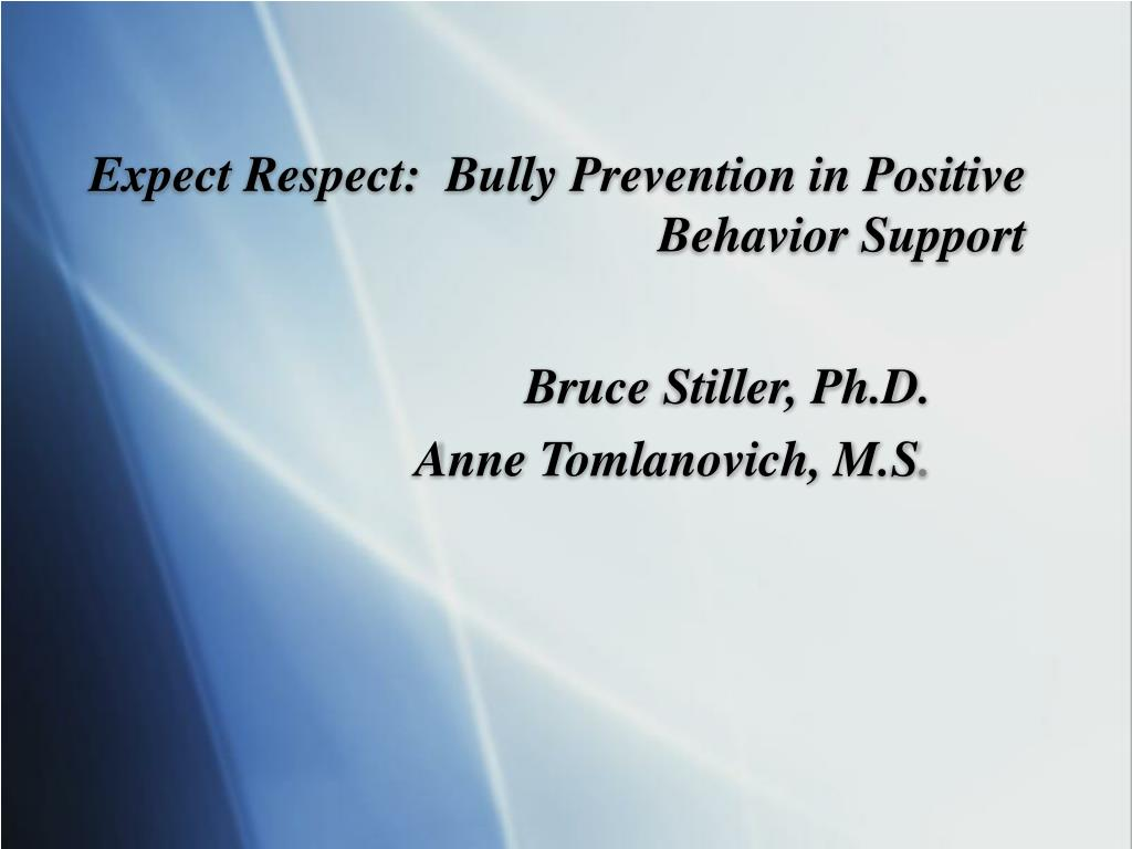 Expect Respect:  Bully Prevention in Positive Behavior Support