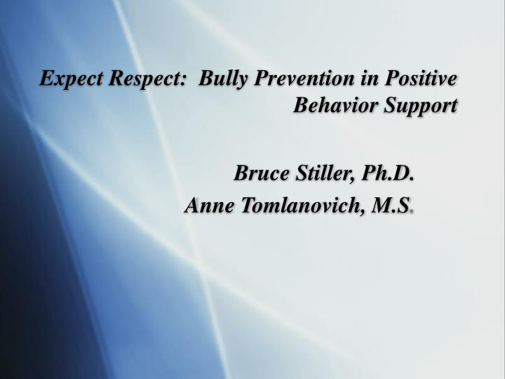 Expect respect bully prevention in positive behavior support