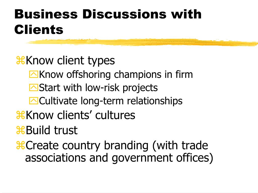 Business Discussions with Clients