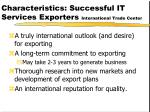 characteristics successful it services exporters international trade center