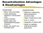 decentralization advantages disadvantages