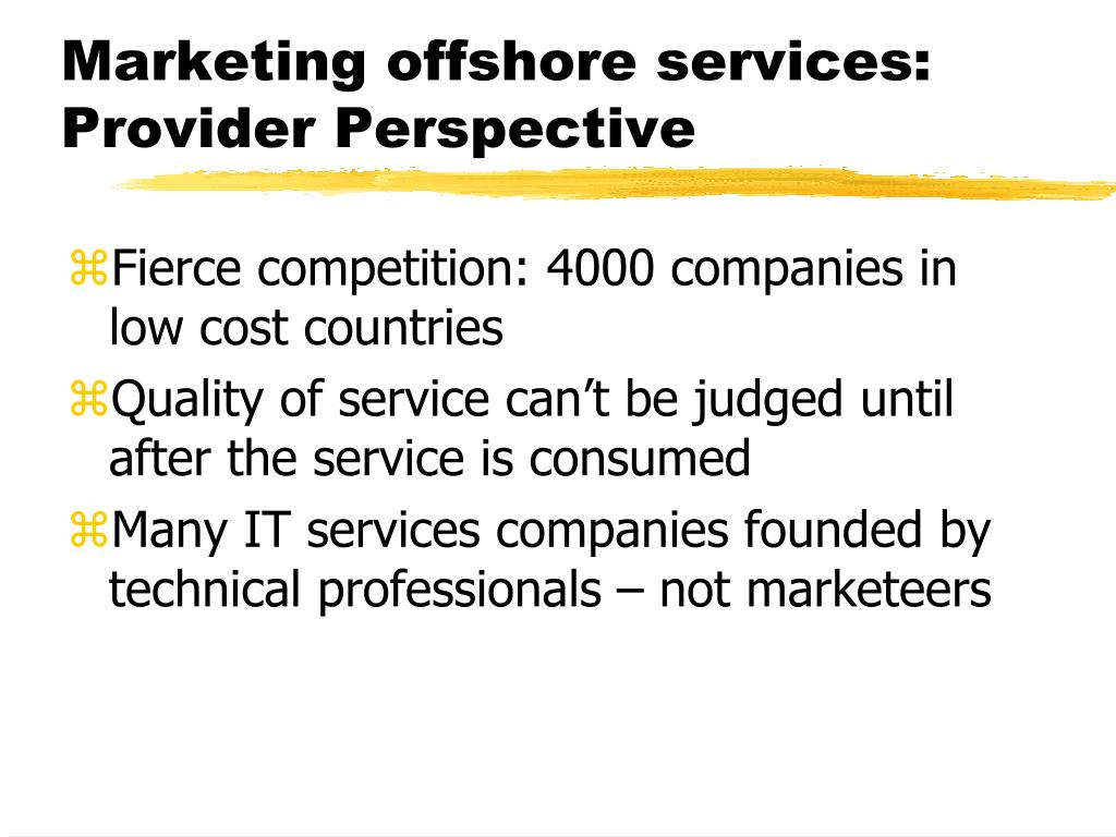 Marketing offshore services: Provider Perspective