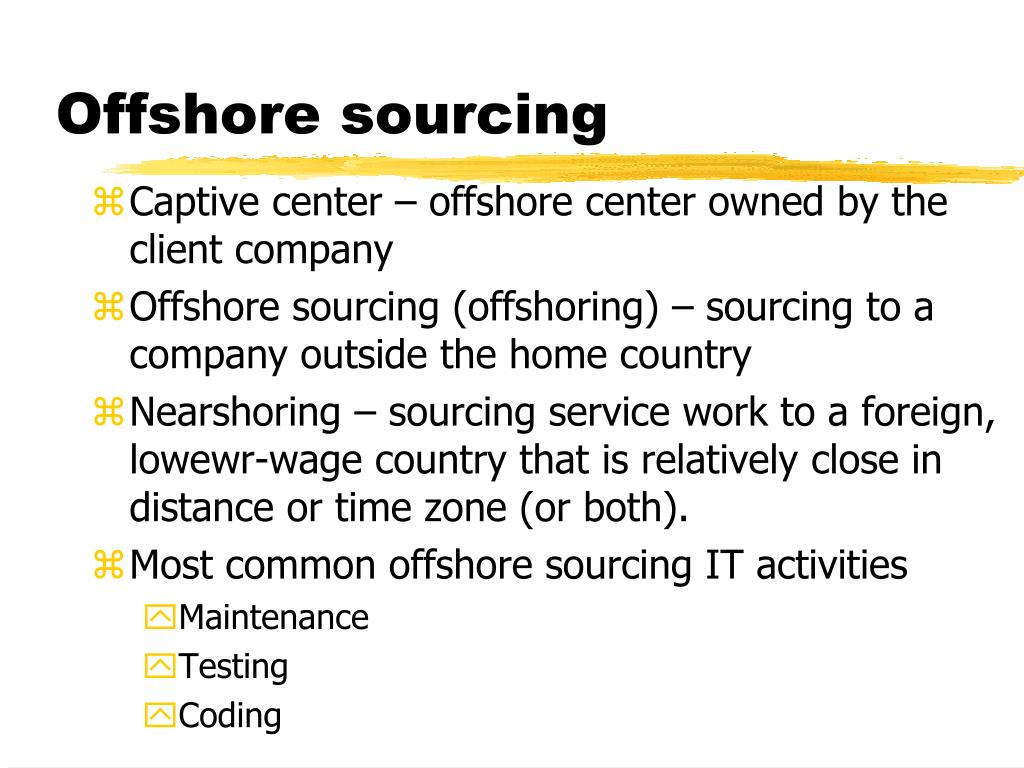 Offshore sourcing