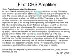 first chs amplifier