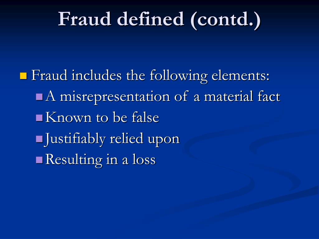 Fraud defined (contd.)