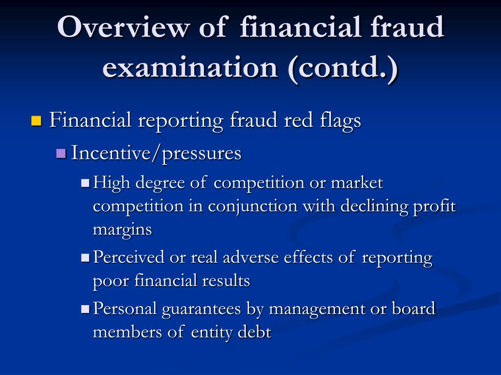 Overview of financial fraud examination (contd.)