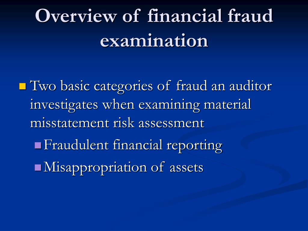Overview of financial fraud examination