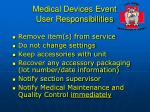 medical devices event user responsibilities