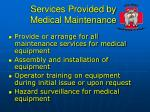 services provided by medical maintenance