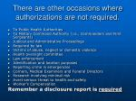 there are other occasions where authorizations are not required