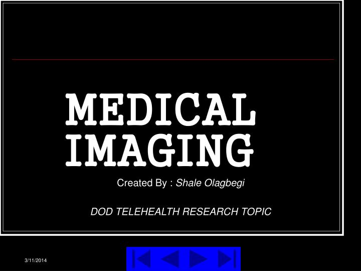 medical imaging n.