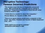 disruptive technology famous incorrect predictions4