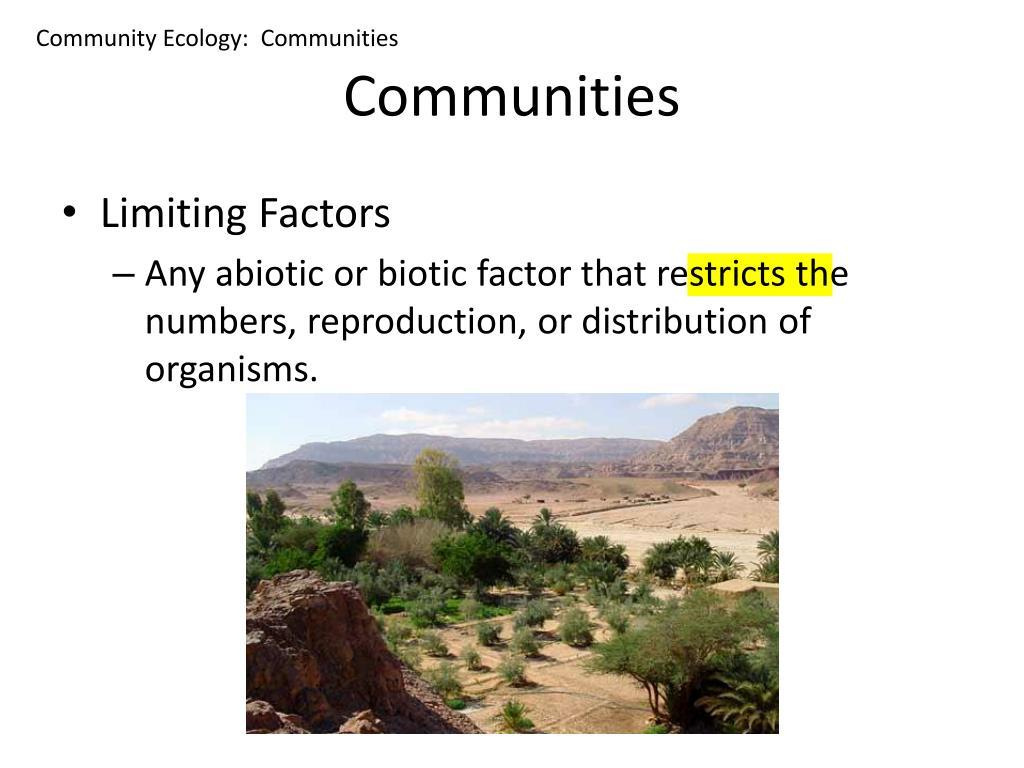 Community Ecology:  Communities