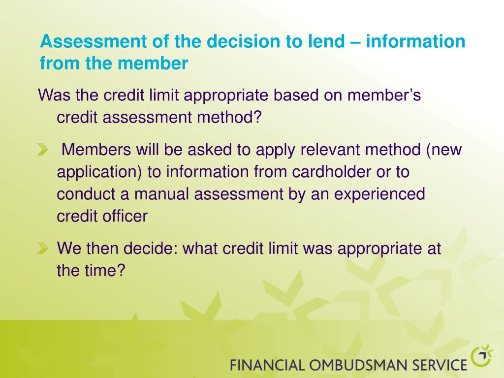 Assessment of the decision to lend – information from the member