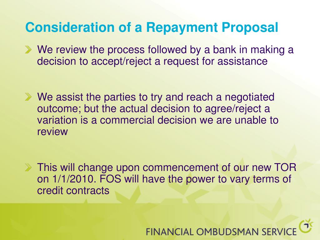 Consideration of a Repayment Proposal