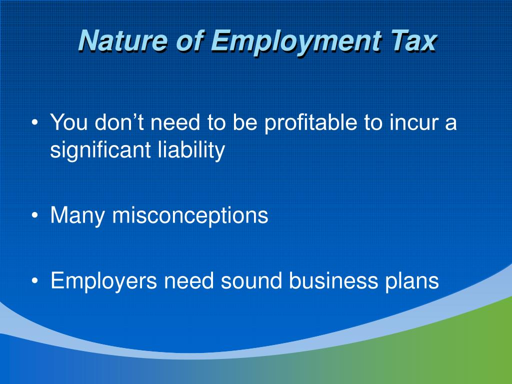 Nature of Employment Tax
