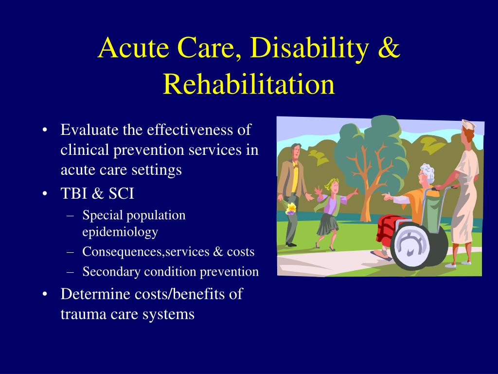 Acute Care, Disability & Rehabilitation