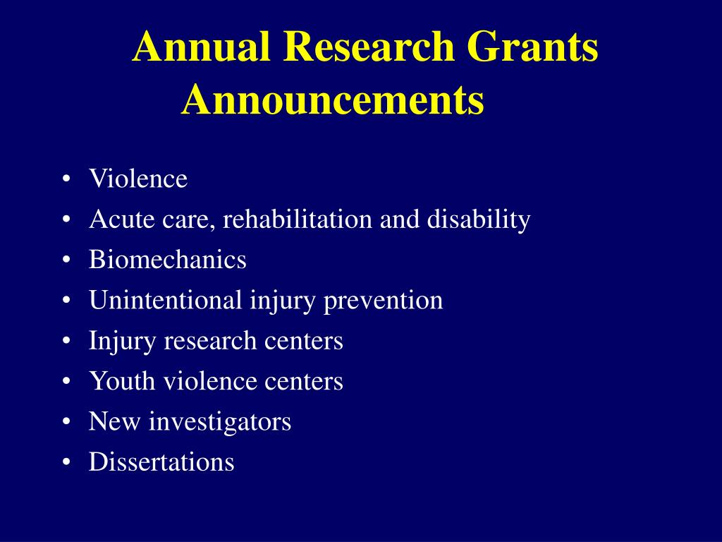 Annual Research Grants Announcements