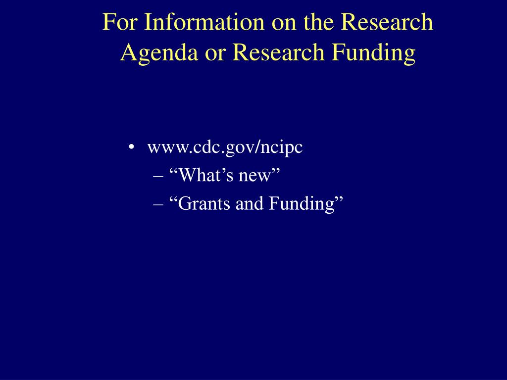 For Information on the Research Agenda or Research Funding