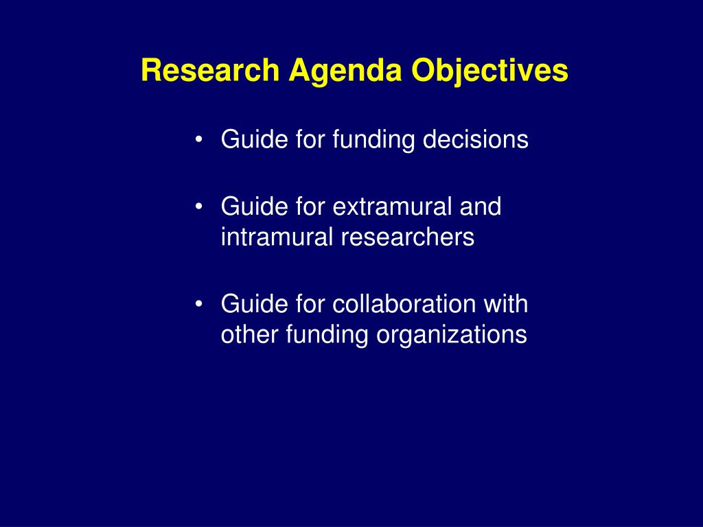 Research Agenda Objectives