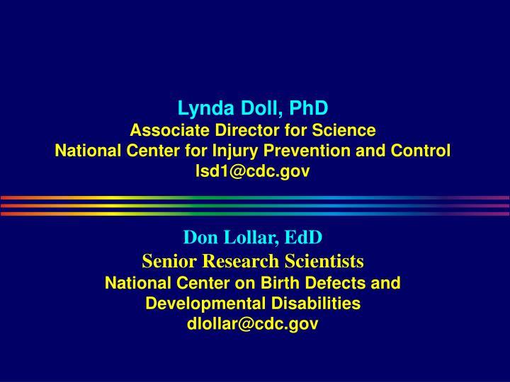 Lynda Doll, PhD