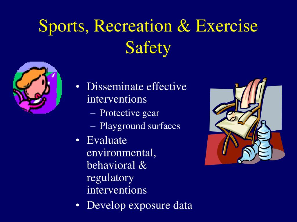 Sports, Recreation & Exercise Safety