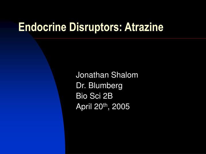 Endocrine disruptors atrazine