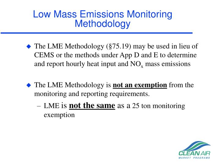 Low mass emissions monitoring methodology