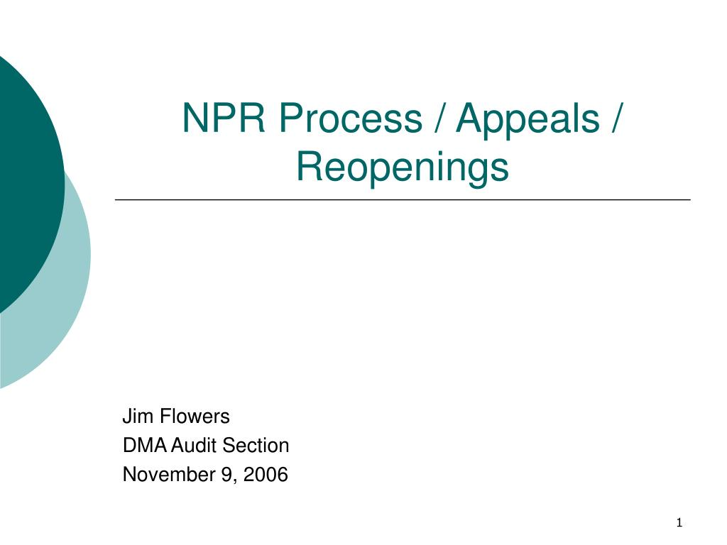 npr process appeals reopenings