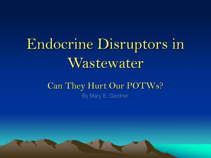 endocrine disruptors in wastewater n.