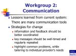 workgroup 2 communication